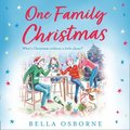 One Family Christmas: The most feel-good and funny Christmas romance fiction read of 2020