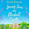 Spring Skies Over Bluebell Castle