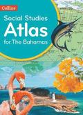 Collins Social Studies Atlas for the Bahamas