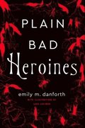 Plain Bad Heroines