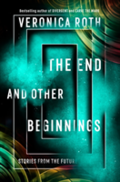 End And Other Beginnings