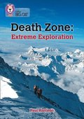 Death Zone: Extreme Exploration