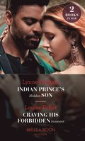 Indian Prince's Hidden Son / Craving His Forbidden Innocent: Indian Prince's Hidden Son / Craving His Forbidden Innocent (Mills & Boon Modern)