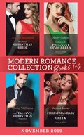 Modern Romance November 2019 Books 1-4: His Contract Christmas Bride (Conveniently Wed!) / Confessions of a Pregnant Cinderella / The Italian's Christmas Proposition / Christmas Baby for the Greek