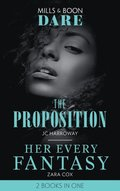 Proposition / Her Every Fantasy: The Proposition / Her Every Fantasy (Mills & Boon Dare)