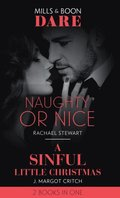 Naughty Or Nice / A Sinful Little Christmas