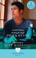 Healing The Single Dad's Heart / Just Friends To Just Married?: Healing the Single Dad's Heart (The Good Luck Hospital) / Just Friends to Just Married? (The Good Luck Hospital) (Mills & Boon Medical