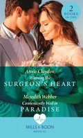 Winning The Surgeon's Heart / Conveniently Wed In Paradise: Winning the Surgeon's Heart / Conveniently Wed in Paradise (Mills & Boon Medical)