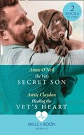 Vet's Secret Son / Healing The Vet's Heart: The Vet's Secret Son (Dolphin Cove Vets) / Healing the Vet's Heart (Dolphin Cove Vets) (Mills & Boon Medical)
