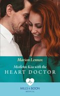 Mistletoe Kiss With The Heart Doctor (Mills & Boon Medical)