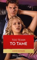 Too Texan To Tame (Mills & Boon Desire) (Texas Cattleman's Club: Inheritance, Book 5)
