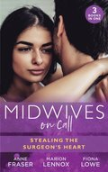 Midwives On Call: Stealing The Surgeon's Heart: Spanish Doctor, Pregnant Midwife (Brides of Penhally Bay) / The Surgeon's Doorstep Baby / Unlocking Her Surgeon's Heart