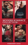 Modern Romance February 2020 Books 1-4: Indian Prince's Hidden Son / Craving His Forbidden Innocent / Cinderella's Royal Seduction / Crowned at the Desert King's Command (Mills & Boon e-Book Collect