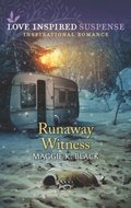 Runaway Witness (Mills & Boon Love Inspired Suspense) (Protected Identities, Book 2)
