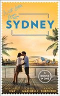 With Love From Sydney: In the Australian Billionaire's Arms / Her Little Secret / The Bridesmaid's Baby Bump (Mills & Boon M&B)