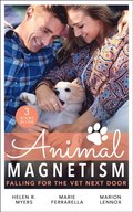 Animal Magnetism: Falling For The Vet Next Door: The Dashing Doc Next Door (Sweet Springs, Texas) / Diamond In The Ruff / Gold Coast Angels: A Doctor's Redemption