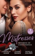 Mistresses: Mistress Of Convenience: After the Greek Affair (After Hours With The Greek) / The Playboy's Proposition / Money Man's Fiancee Negotiation