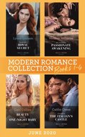 Modern Romance June 2020 Books 1-4: Cinderella's Royal Secret / His Innocent's Passionate Awakening / Beauty and Her One-Night Baby / Claimed in the Italian's Castle