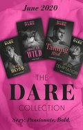Dare Collection June 2020: Bad Boss (Billion $ Bastards) / Driving Him Wild / Taming Reid / Pure Temptation