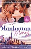 American Affairs: Manhattan Money: The Rogue's Fortune / A Beauty for the Billionaire (Accidental Heirs) / His Bride by Design