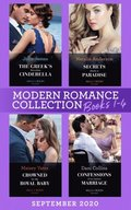 Modern Romance September 2020 Books 1-4: The Greek's Penniless Cinderella / Secrets Made in Paradise / Crowned for My Royal Baby / Confessions of an Italian Marriage