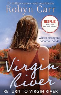 Return To Virgin River (A Virgin River Novel, Book 19)