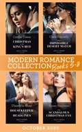 Modern Romance October 2020 Books 5-8: Christmas in the King's Bed (Royal Christmas Weddings) / Their Impossible Desert Match / Housekeeper in the Headlines / One Scandalous Christmas Eve