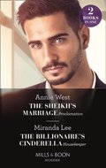 Sheikh's Marriage Proclamation / The Billionaire's Cinderella Housekeeper: The Sheikh's Marriage Proclamation / The Billionaire's Cinderella Housekeeper (Mills & Boon Modern)