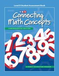Connecting Math Concepts Level D, Student Assessment Book