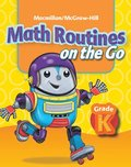 Math  Connects Grade K, Math Routines on the Go