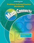Math Connects, Grade 2, Problem Solving Practice Workbook