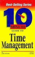 Ten Minute:Time Management