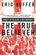 True Believer : Thoughts On The Nature O