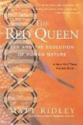 Red Queen : Sex And The Evolution Of Hum