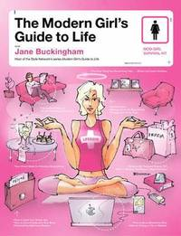 Modern Girl's Guide to Life, The