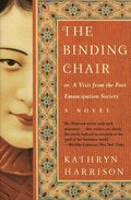The Binding Chair, Or, A Visit from the Foot Emancipation Society