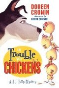 The Trouble with Chickens: A J. J. Tully Mystery