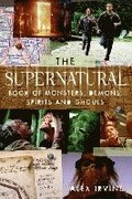 The 'supernatural' Book of Monsters, Spirits, Demons, and Ghouls