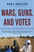 Wars, Guns, And Votes: Democracy In Dang