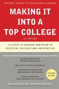 Making It Into A Top College, 2Nd Edition