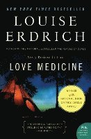 Love Medicine: Newly Revised Edition