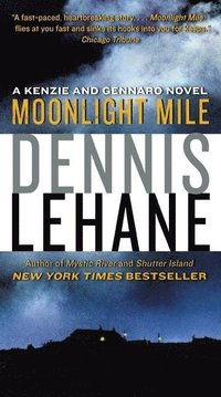 Moonlight Mile: A Kenzie and Gennaro Novel