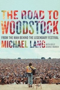 Road to Woodstock