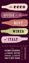Ecco Guide to the Best Wines of Italy