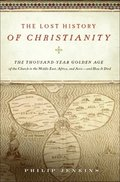 Lost History of Christianity