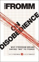 On Disobedience: Why Freedom Means Saying 'NO' to Power