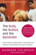 Bully, the Bullied, and the Bystander