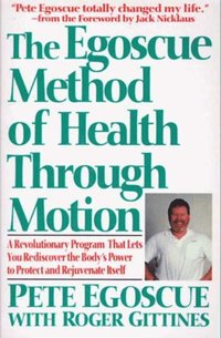 Egoscue Method of Health Through Motion