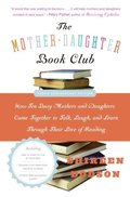 Mother-Daughter Book Club Rev Ed.