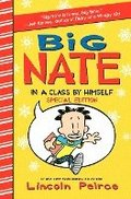 Big Nate: In a Class by Himself Special Edition: Includes 16 Extra Pages of Fun!
